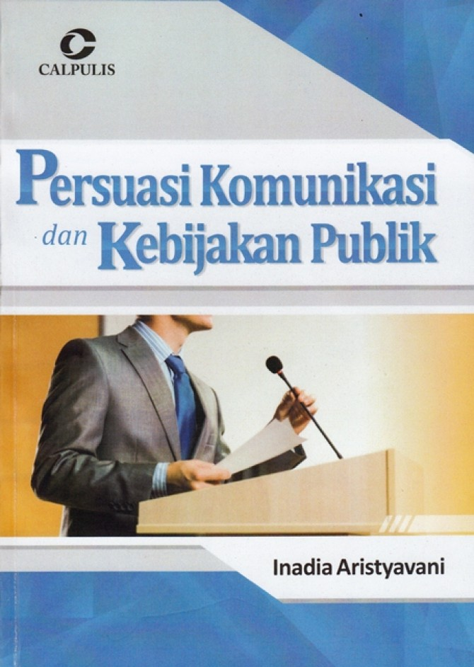 Komunikasi dan Kebijakan Publik